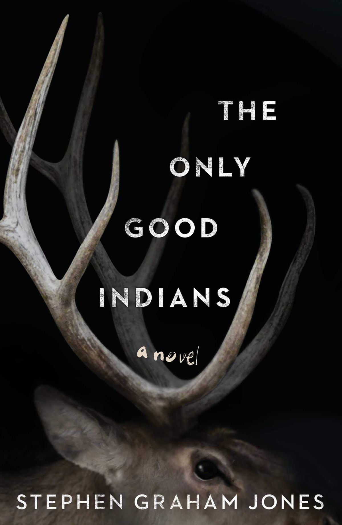 The Only Good Indians by Stephen Graham Jones cover